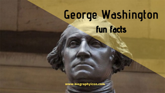 George Washington Fun Facts that Provoke Inspiration