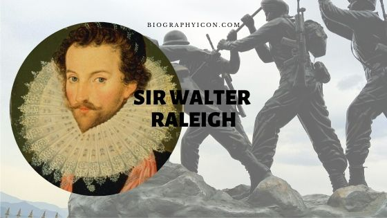 Sir Walter Raleigh Facts to Know about A Legend